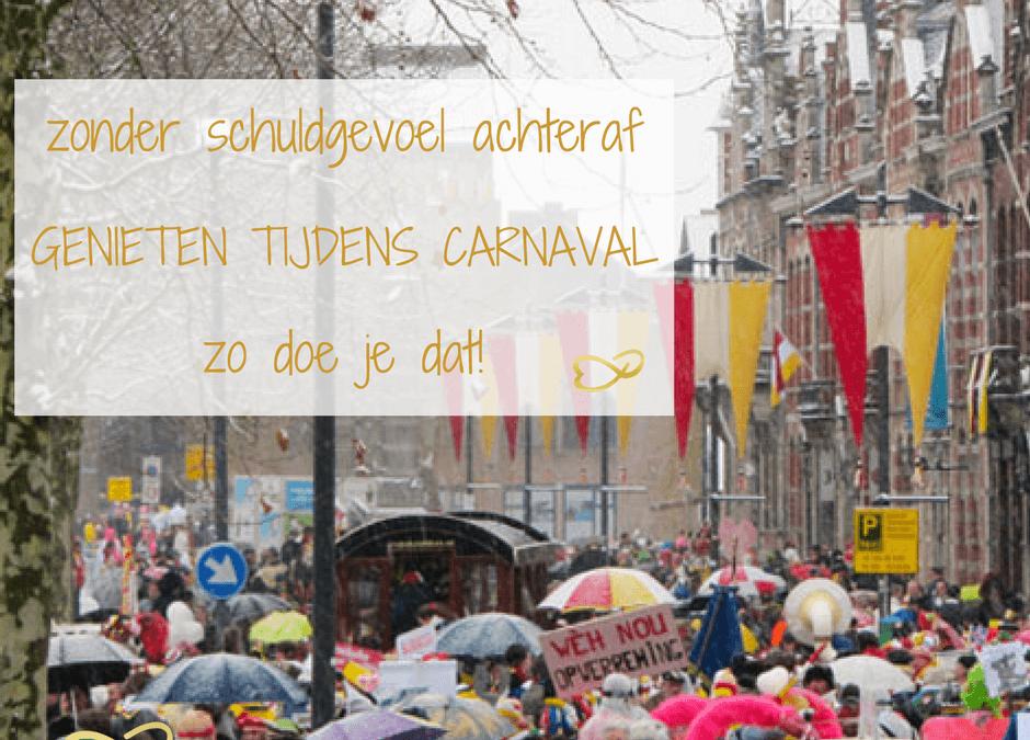 Carnaval, tips om te genieten zonder schuldgevoel