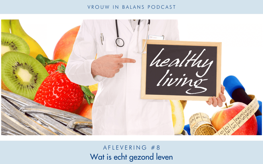 Gezond Slank Leven Podcast