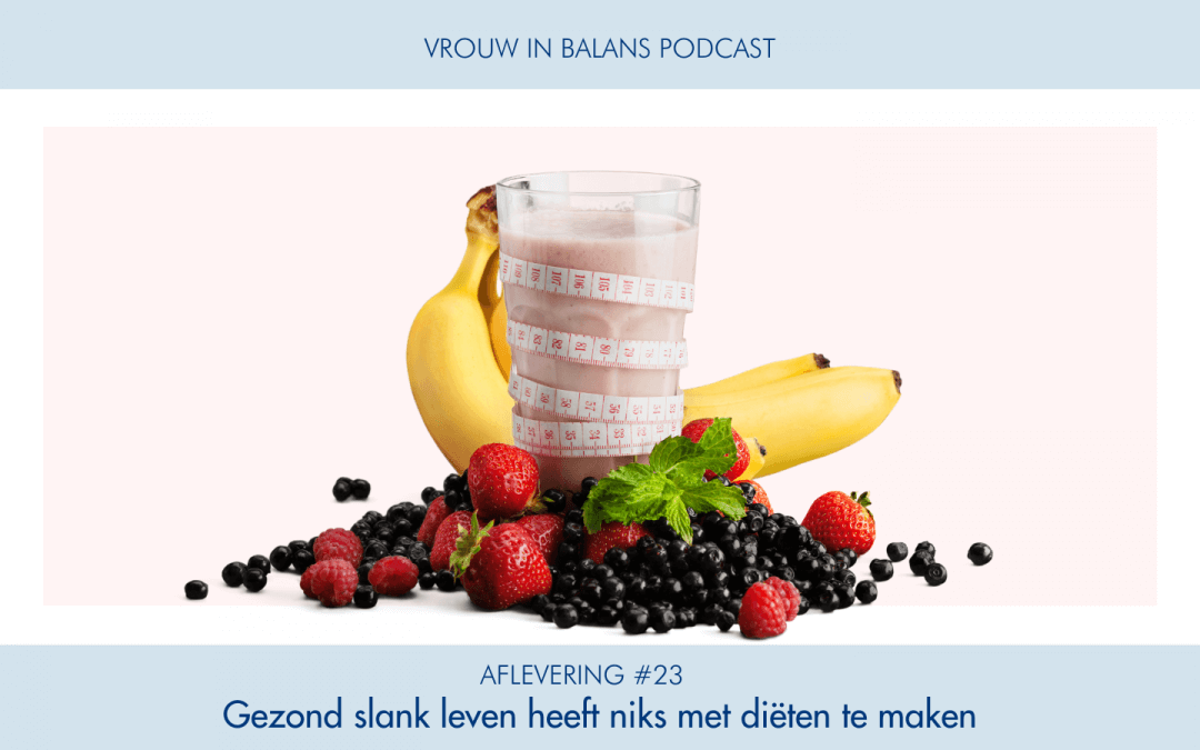 #23 Vrouw in Balans Podcast