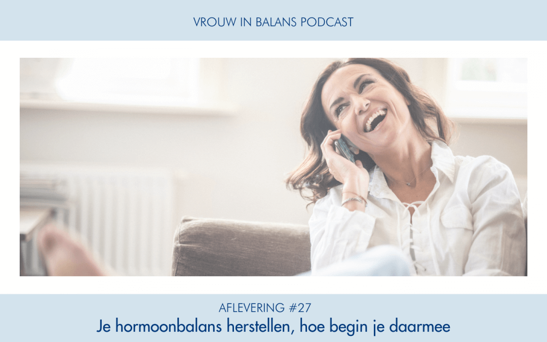 #27 Vrouw in Balans Podcast
