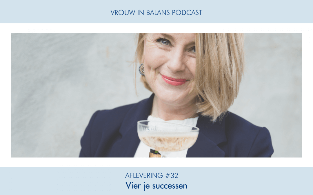 #32 Vrouw in Balans Podcast